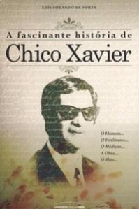 A_FASCINANTE_HISTORIA_DE_CHICO_XAVIER_1348175465B