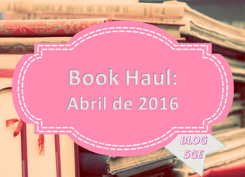 book_haul_abril_2016.PNG