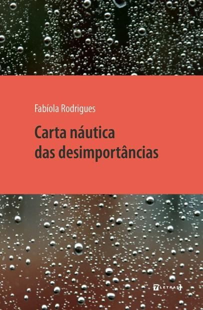 carta-nc3a1utica-das-desimportancias-de-fabc3adola-rodrigues