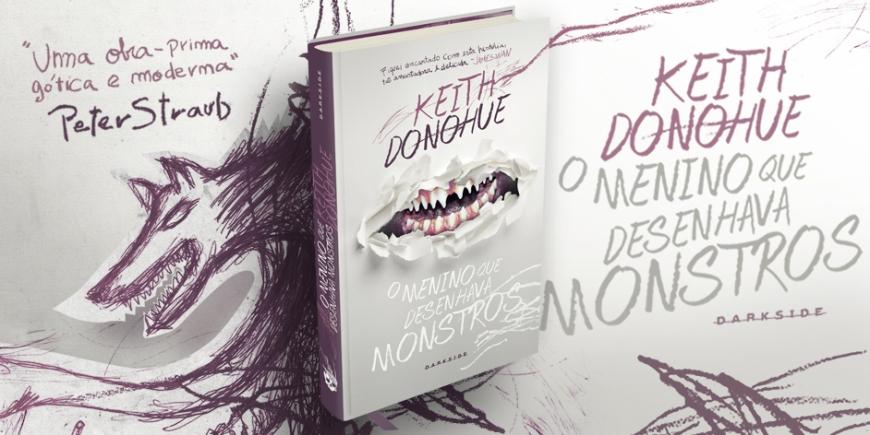 o-menino-que-desenhava-monstros-darkside-keith-donohue-banner.jpg