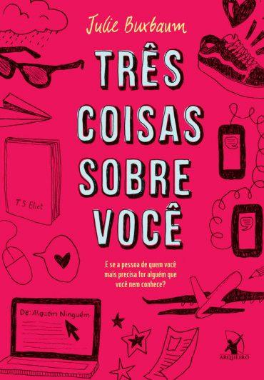 Baixar-Livro-Tres-Coisas-Sobre-Voce-Julie-Buxbaum-em-PDF-ePub-e-Mobi-ou-ler-online-370x532.jpg